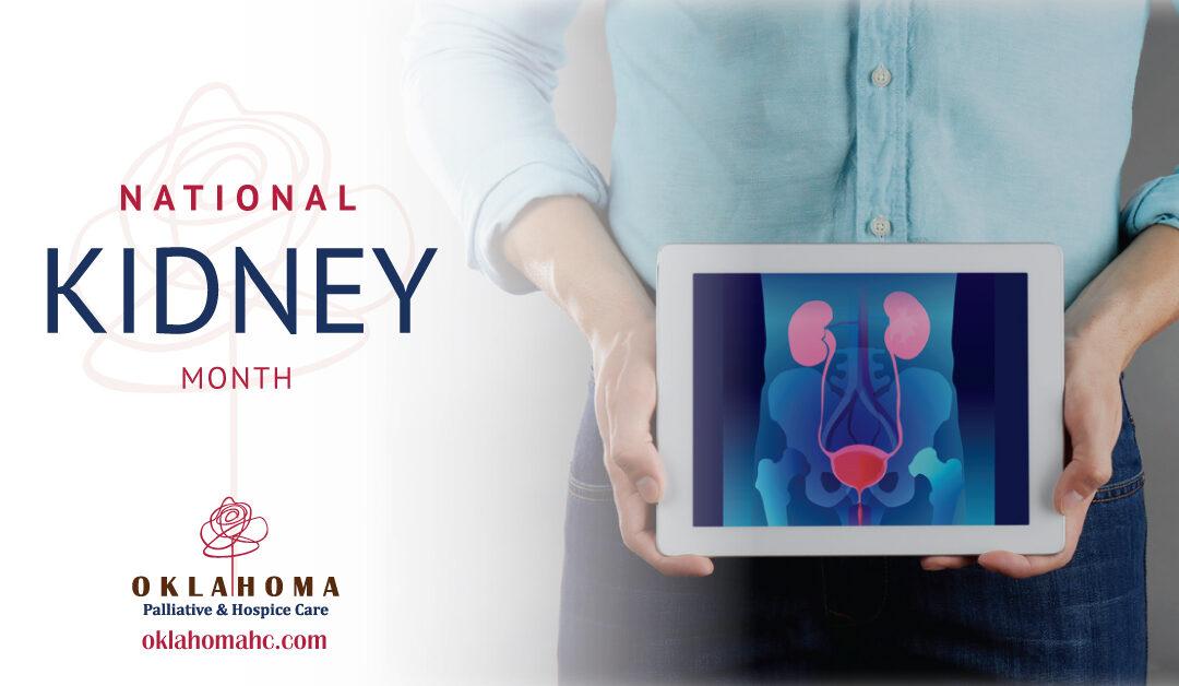 National Kidney Month: Renal Disease