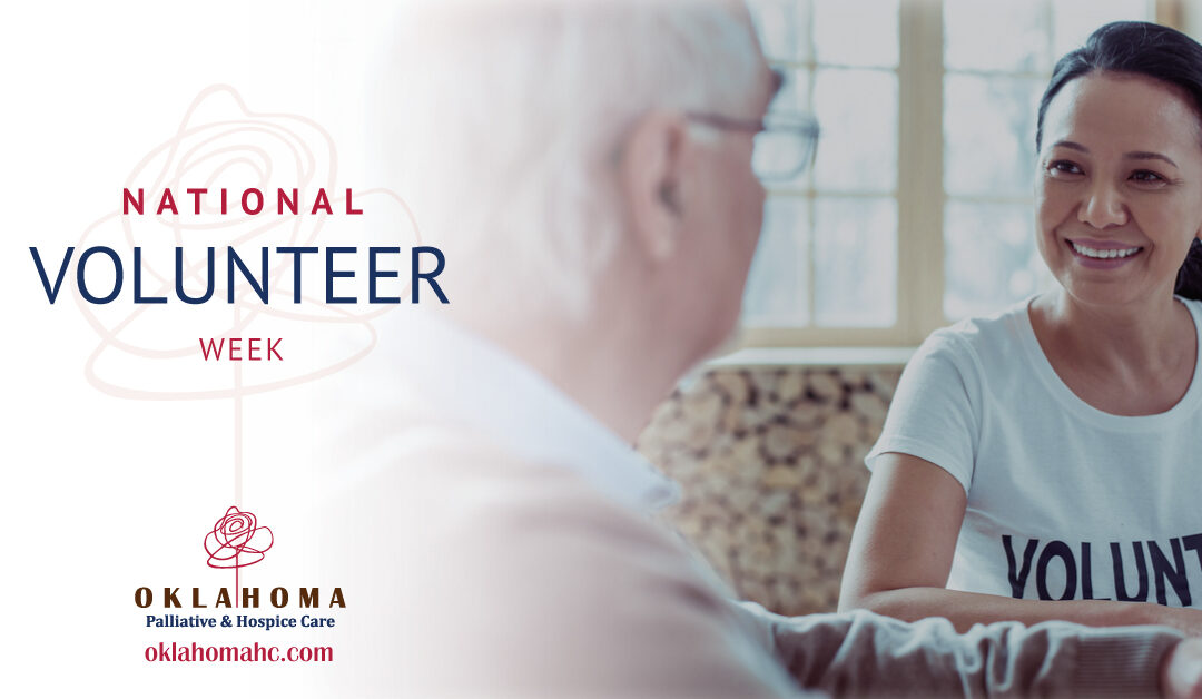 National Volunteer Week— Volunteering for Hospice